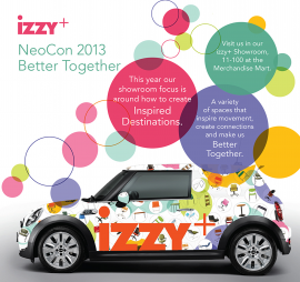 Better together and being connected. Izzy+ at neocon 2013.